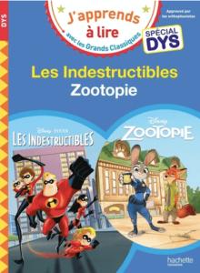 les indesctructibles - livre pour dyslexique