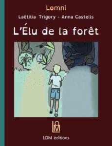 couverture du livre l'élu de la forêt